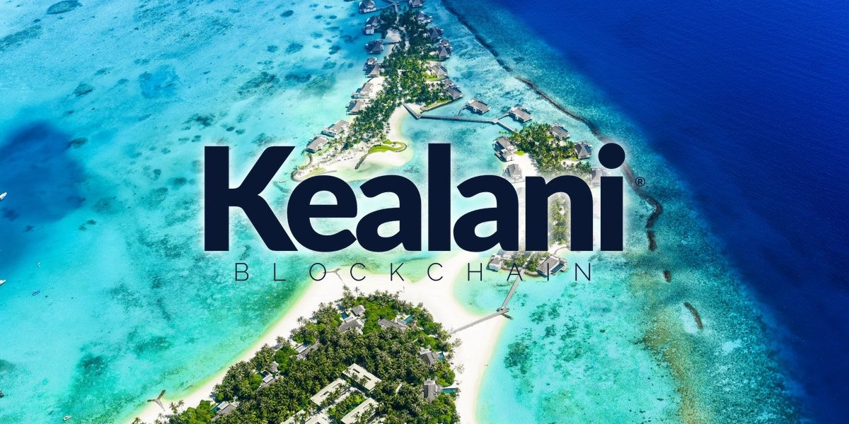 Kealani Blockchain: The Next-Gen of Real Estate Investment